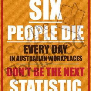 On average 6 people die every day in Australian workplaces - don